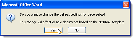 Page Setup change confirmaton dialog box in Word 2007