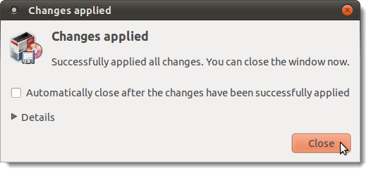Changes applied dialog box