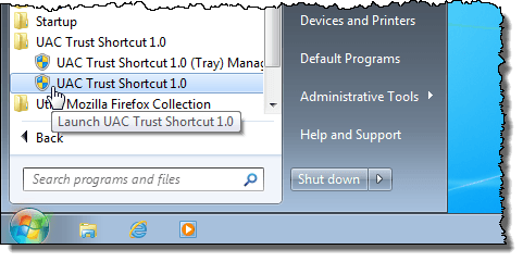 Starting UAC Trust Shortcut