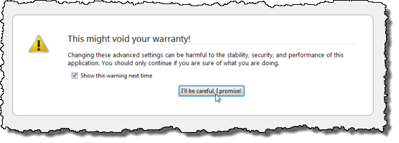 This might void your warranty! warning