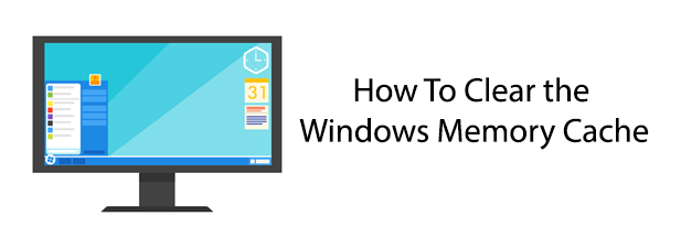 How To Clear The Windows Memory Cache