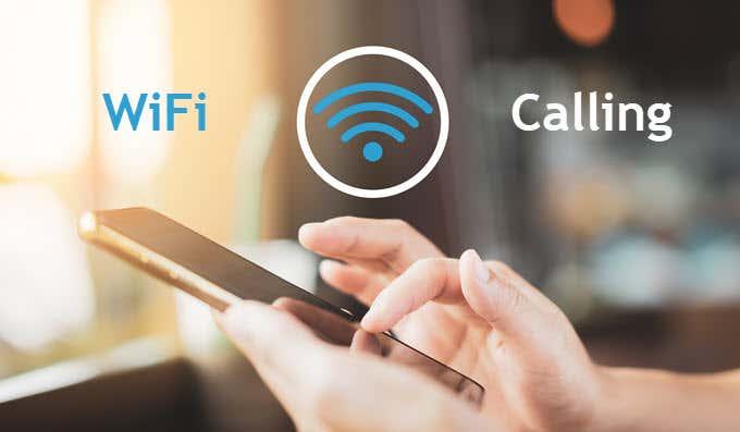 Wifi Calling - kết nối các cuộc gọi qua wifi
