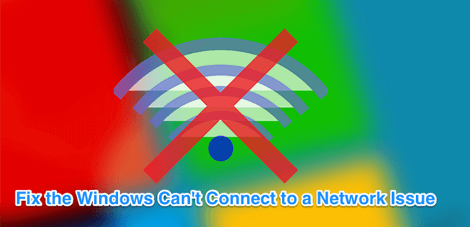 Fix Windows Can T Connect To This Network Error