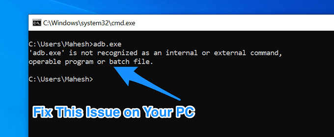 """How to Fix """"not recognized as an internal or ngạixternal command"""" in Windows"""